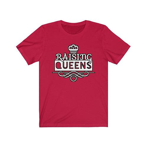 Royyale   Raising Queens Unisex Jersey SS Tee