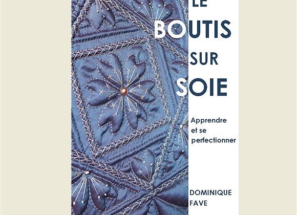 """Livre """"LE BOUTIS SUR SOIE Apprendre et se perfectionner"""""""