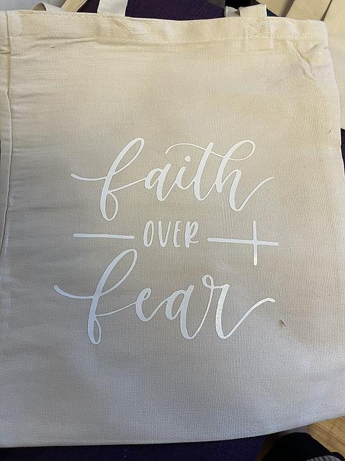 Faith Over Fear Tote