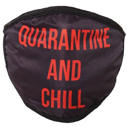 Quarantine & Chill Mask