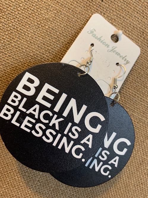 Being Black Is A Blessing Earrings