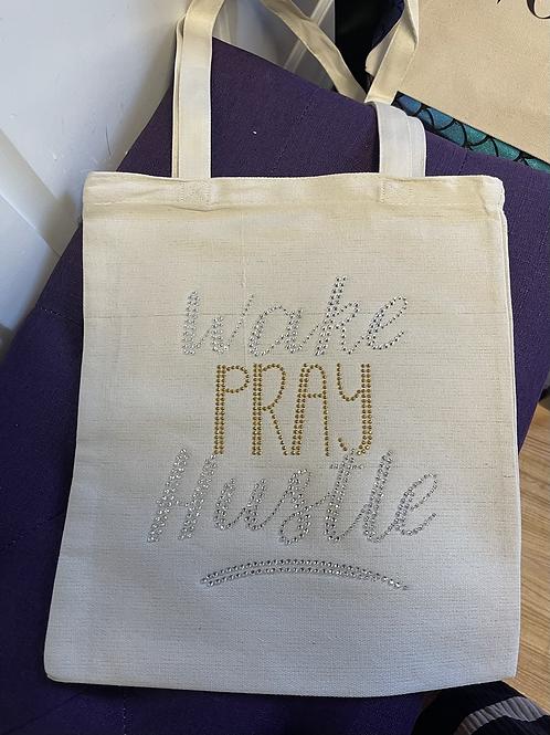 Wake, Pray, Hustle Tote