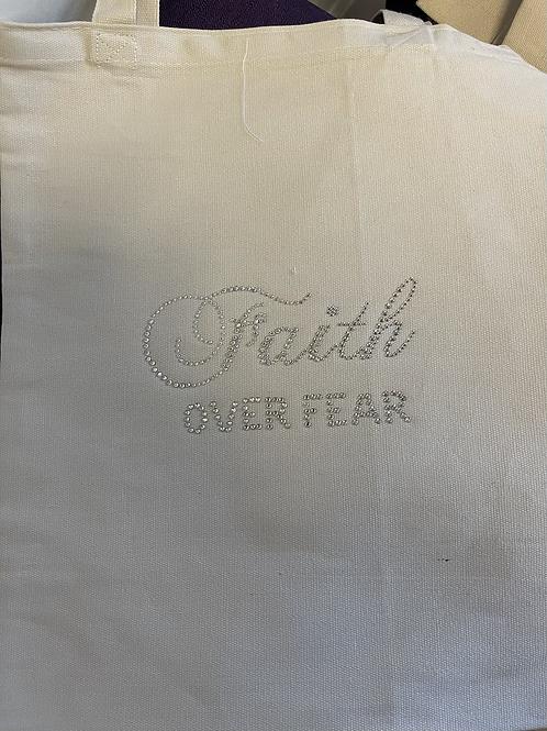 Bling Faith Over Fear Tote