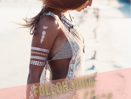 Follow Your Soul Calling