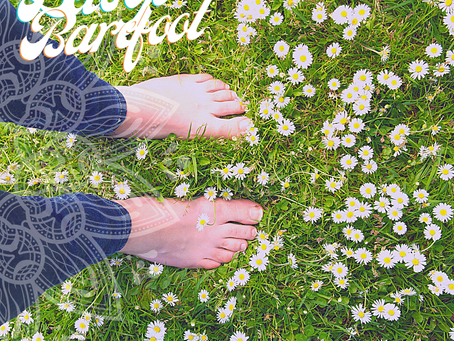 Raising Your Vibe: GO BAREFOOT & More