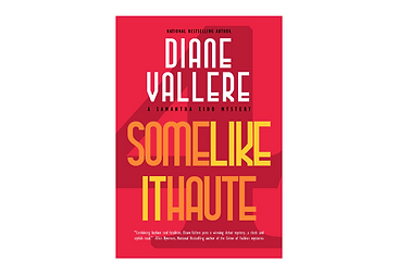 Some Like It Haute by Diane Vallere