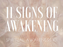 11 Signs of Awakening