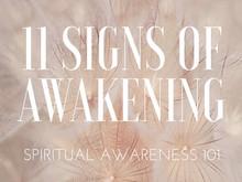 11 Signs of Awakening