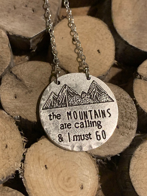 The Mountains Are Calling & I Must Go!