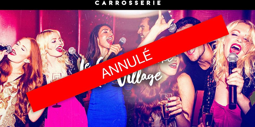 ANNULÉ - Le Grand Karaoké du Village