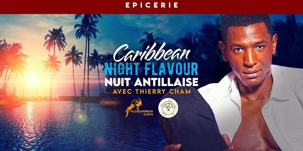 ANNULÉ - Caribbean Night Flavour w/ Thierry Cham