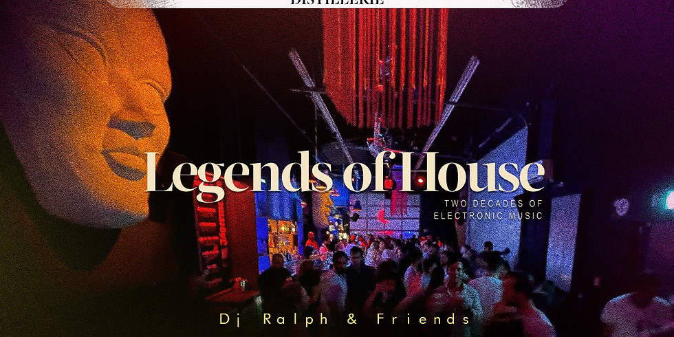 Legends Of House - Distillerie