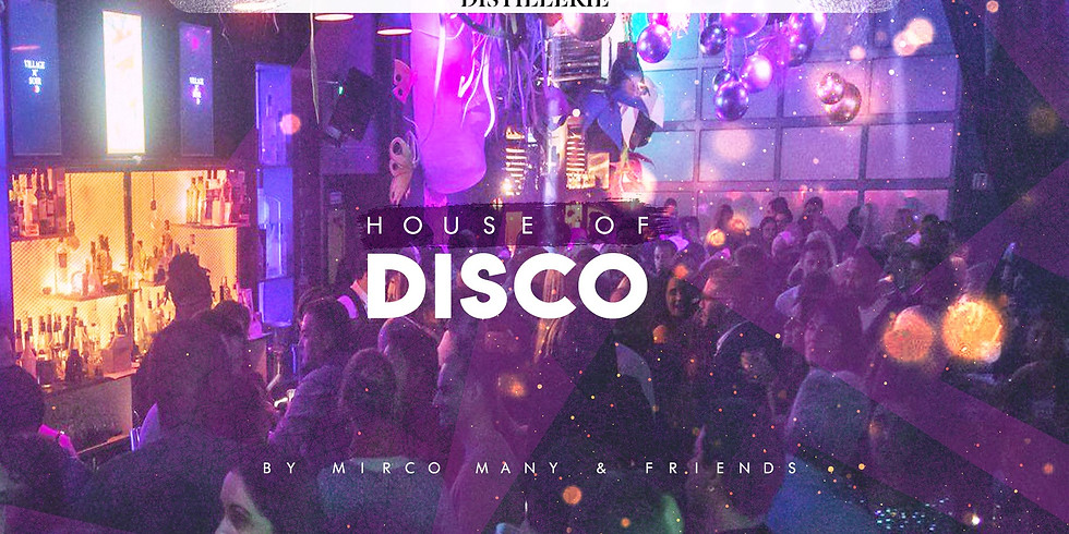 HOUSE OF DISCO by Mirco Many & Friends