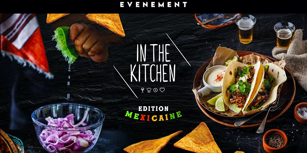 In The Kitchen - Edition Mexicaine