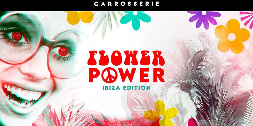 Flower Power - Ibiza Edition (Carrosserie)