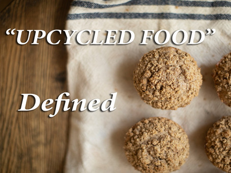 """""""Upcycled Food"""" Defined, with Ben Gray, COO of Upcycled Food Association - Ep 06"""