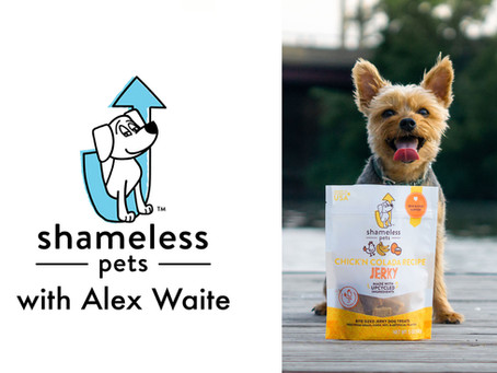 Shameless Pets with Co-Founder Alex Waite, Ep. 15