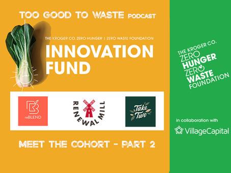 #25 Meet the 2021 Innovation Fund Cohort - Part 2
