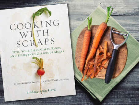 Cooking with Scraps with Lindsay-Jean Hard - Ep 08