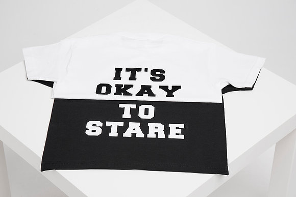 IT'S OKAY TO STARE TEE