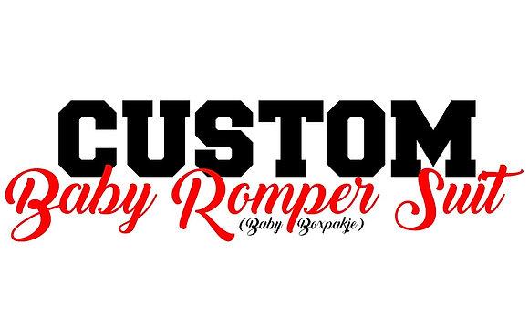 CUSTOM BABY ROMPER SUIT