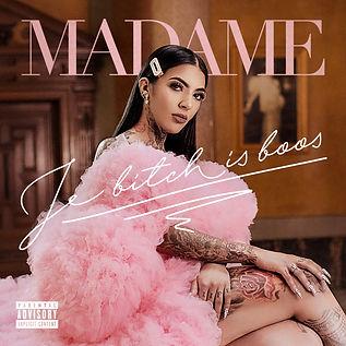 Madame_Je Bitch Is Boos_FINAL_3000x3000.