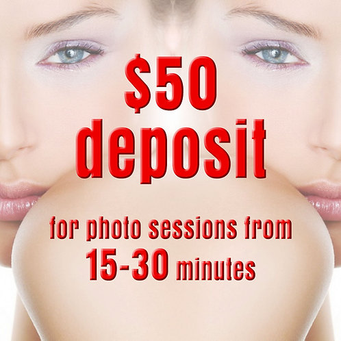 $50 Deposit for a Photo Session from 15-30 minutes
