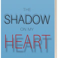 """""""The Shadow On My Heart"""" by Stefan Rybak"""