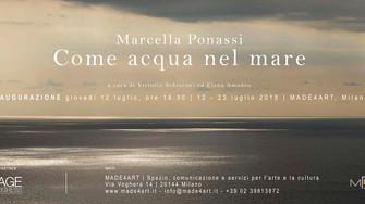 Marcella Ponassi. Come acqua nel mare a cura di Vittorio Schieroni ed Elena Amodeo