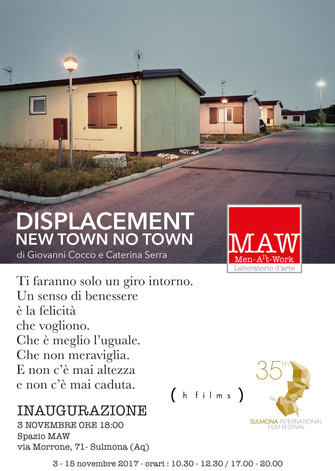 DISPLACEMENT. NEW TOWN NO TOWN
