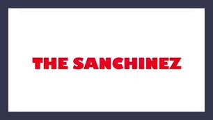 Cinema - The Sanchinez
