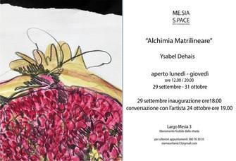 Ysabel Dehais - Alchimia Matrilineare - MESIA SPACE