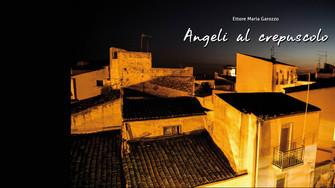 Fotografia - Ettore Maria Garozzo - Angeli al crepuscolo
