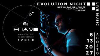 """EVOLUTION NIGHT"" BY ELIAMO"
