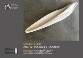 Archetipo: l'idea e l'immagine. La Scultura di Claudio Nardulli