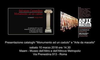 """Presentazione cataloghi """"Monumento ad un caduto"""" - """"Arte da macello"""""""