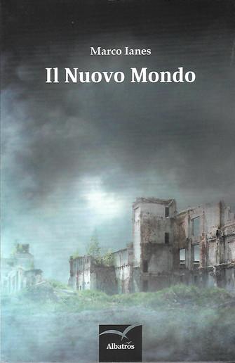 """Biblioteca - """"Il Nuovo Mondo"""" di Marco Ianes"""