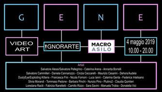GENE video art itinerante al Macro