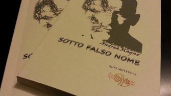 """Poesia - """"Sotto Falso Nome"""" di Andrea Magno"""