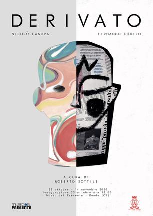 Nicolò Canova – Fernando Cobelo  DERIVATO  a cura di Roberto Sottile