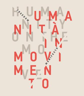 FREEDOM MANIFESTO - Humanity on the move | Umanità in movimento