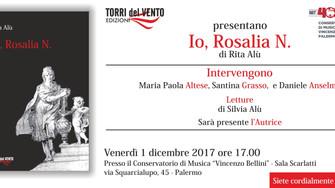 """Presentazione """"Io, Rosalia N."""" di Rita Alù"""