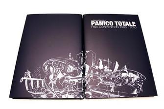 """Panico Totale. Pisa Convention 1996-2000"""