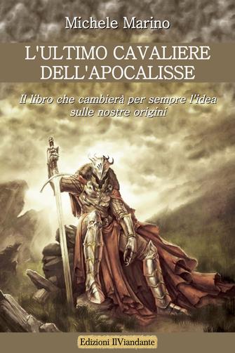 """Biblioteca - """"L'ultimo cavaliere dell'apocalisse"""" Michele Marino"""