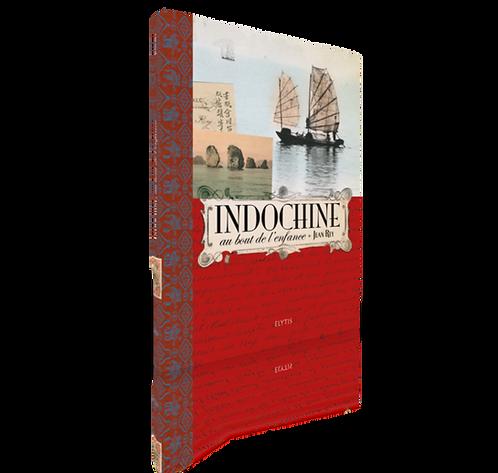 Indochine, au bout de l'enfance