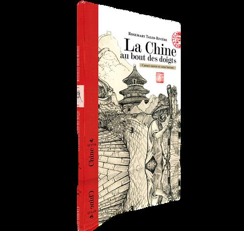 La Chine au bout des doigts