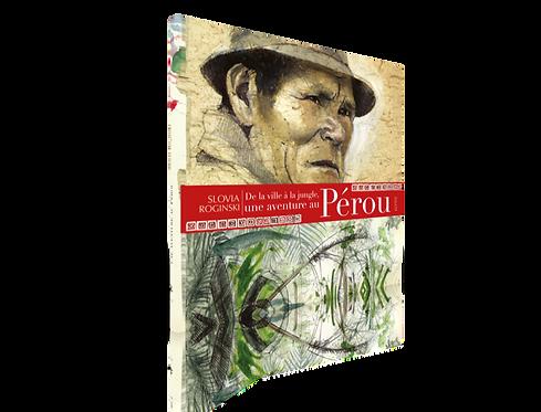 De la ville à la jungle,               une aventure au Pérou
