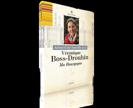 Autour d'une bouteille avec Véronique Boss-Drouhin