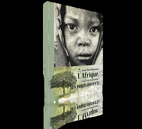 L'Afrique, les yeux ouverts