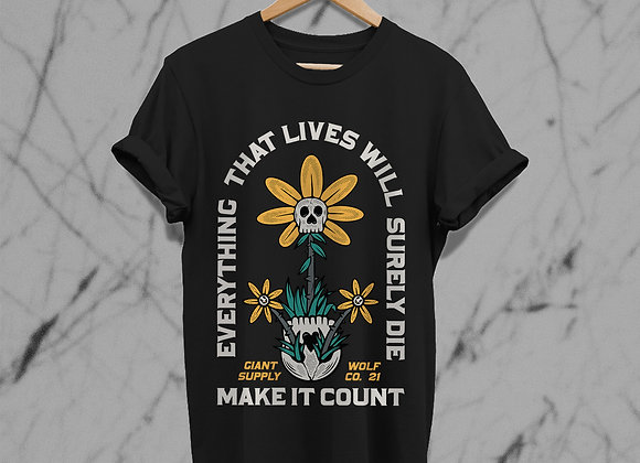 Make Life Count Tee (Front Print)